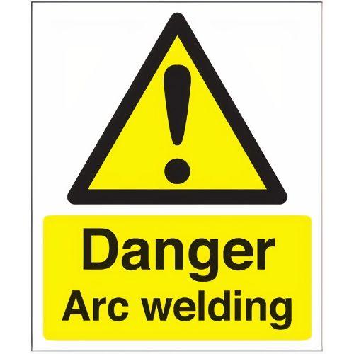 Danger Arc Welding Rigid Safety Sign - Size A4